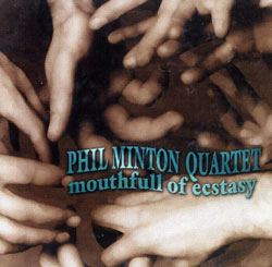 Minton, Phil Quartet: Mouthfull of Ecstasy (Les Disques Victo)