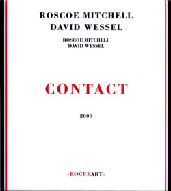 Mitchell, Roscoe / David Wessel: Contact (RogueArt)