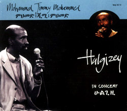 "Mohammed, Mohammed ""Jimmy"": Hulgizey - In Concert"