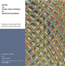Smith Quartet with John Tilbury: Morton Feldman: Music for Piano and Strings Volume 2 [DVD-AUDIO]