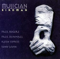Mujician: Birdman (Cuneiform)