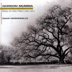 Mumma, Gordon: Music for Solo Piano 1960-2001 (New World Records)