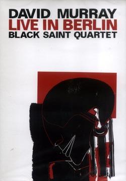 Murray, David Quartet: Live in Berlin [DVD] (Jazzwerkstatt)