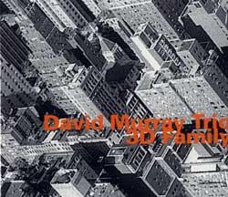 Murray Trio, David: 3D Family (Hatology)