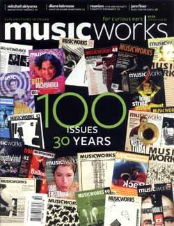 MusicWorks: #100 Spring 2008 [MAGAZINE + CD]