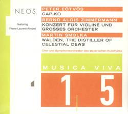 Eotvos, Peter / Alois Zimmermann, Bernd / Smolka, Martin : Musica Viva 15 (NEOS Music)