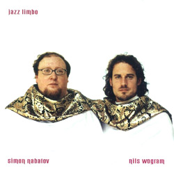 Nabatov, Simon / Wogram, Nils : Jazz Limbo