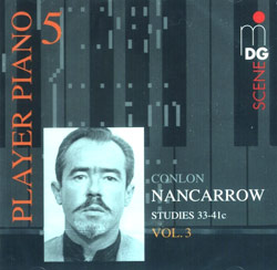 Nancarrow, Conlon: Player Piano 5 - Nancarrow Studies 33-41c Volume 3 (MDG Scene)