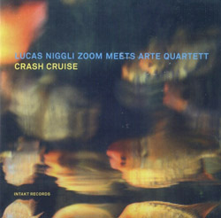 Niggli, Lucas Zoom / Arte Quartet: Crash Cruise (Intakt)