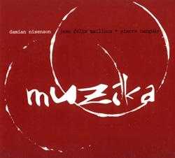 Nisenson, Damian / Mailloux, Jean Felix / Tanguay, Pierre: Muzika (Malasartes)