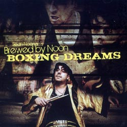 Noonan, Sean's Brewed By Noon: Boxing Dreams