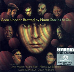 Noonan Brewed by Noon, Sean: Stories to Tell (Songlines)