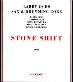Ochs, Larry Quintet: Stone Shift (RogueArt)