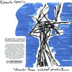 Opalio, Roberto: Chants From Isolated Ghosts <i>[Used Item]</i>