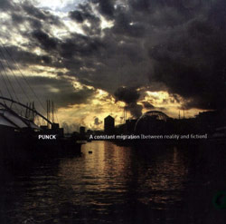 PUNCK (Zanni / Adrianno): A Constant Migration (Between Reality and Fiction)