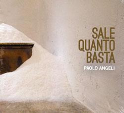 Angeli, Paolo : Sale Quanto Basta (Recommended Records)