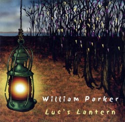 Parker, William: Luc's Lantern