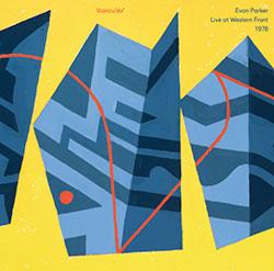 Parker, Evan: Vaincu.Va! Live at Western Front 1978 [VINYL] (Western Front New Music)