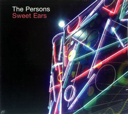 Persons, The : Sweet Ears