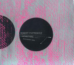 Piotrowicz, Robert: Lasting Clinamen