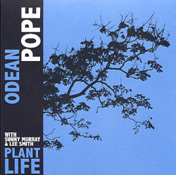 Pope, Odean: Plant Life (Porter Records)
