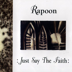 Rapoon: Just Say The Faith <i>[Used Item]</i>