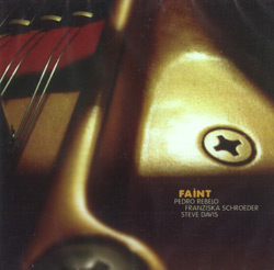 Rebelo / Schroeder / Davis: Faint [2 CDs] (Creative Sources)