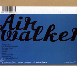 Rudd, Roswell / Mark Dresser: Air Walkers (Clean Feed)