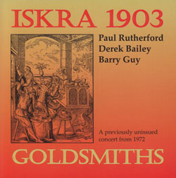 ISKRA 1903 (Rutherford, Paul / Wachsmann, Philipp / Guy, Barry): Chapter Two, 1981-1983 [3 CDs]