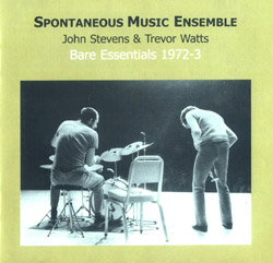 Spontaneous Music Ensemble: Bare Essentials 1972-3 (Emanem)
