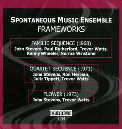 Spontaneous Music Ensemble: Frameworks (1968-73) (Emanem)