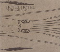 Hotel Hotel: The Sad Sea (Silber Media)