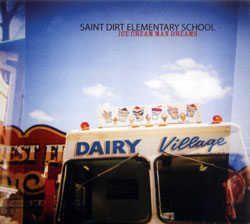 Saint Dirt Elementary School: Ice Cream Man Dreams (Barnyard)