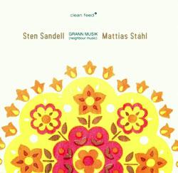 Sandell, Sten / Stahl, Mattias: Grann Musik (Neighbour Music)