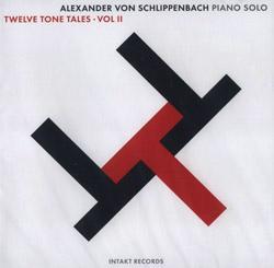 Schlippenbach, Alexander Von: Twelve Tone Tales Volume 2