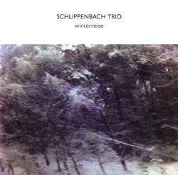 Schlippenbach Trio: Winterreise