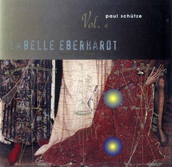 Schutze, Paul: Isabelle Eberhardt; The Oblivion Seeker Vol. 4 <i>[Used Item]</i> (Tone Casualties)