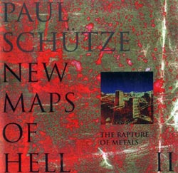 Schutze, Paul: New Maps of Hell, Vol. II <i>[Used Item]</i> (Big Cat Records)