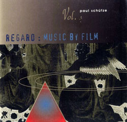 Schutze, Paul: Regard: Music by Film Vol. 3 <i>[Used Item]</i> (Tone Casualties)