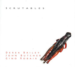 Bailey / Butcher / Robair: Scrutables (Weight of Wax)