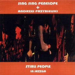 Sing Sing Penelope + Andrezej Przybielski: Stirli People (Monotype)