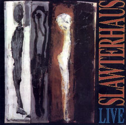 Slawterhouse: Live