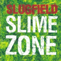 Slugfield (Nilssen-Love / Marhaug / Ratkje): Slime Zone