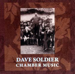Soldier, Dave: Chamber Music (Mulatta Records)