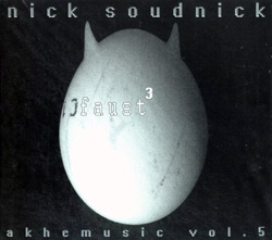 Soudnick, Nick: Faust 3: Akhemusic Vol. 5 (Ultra)