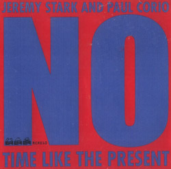 Stark, Jeremy / Corio, Paul: No Time Like The Present <i>[Used Item]</i> (Rent Control)