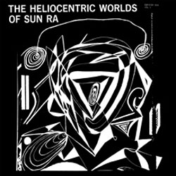 Sun Ra: The Heliocentric Worlds of Sun Ra Volume One [VINYL] (ESP-Disk)