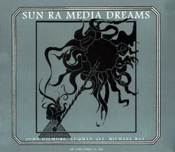 Sun Ra: Media Dreams (Art Yard)