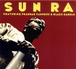 Sun Ra: Feature Pharoah Sanders & Black Harold (ESP-Disk)