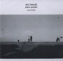 Takase, Aki: Tarantella (psi)